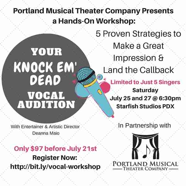 "Workshop: Your ""Knock 'em Dead"" Vocal Audition – July 25 & 27, 2016"