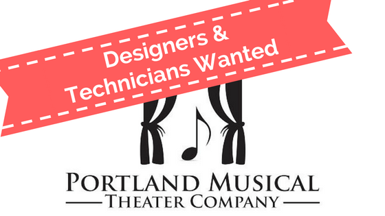 Seeking Designers & Technicians for 2018-2019 Season